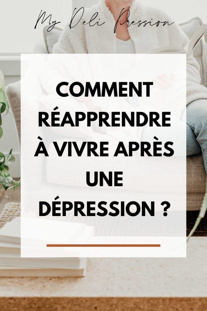 Réapprendre à vivre après une dépression