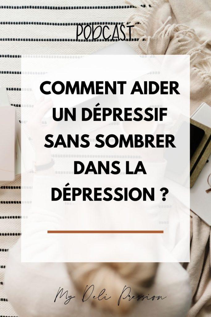 aider dépressif